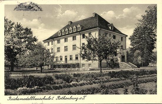 Reichsmodellbauschule (spätere Reichsmodellflugschule) in Rothenburg