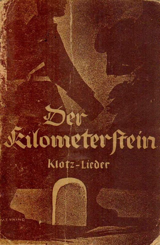 """""""Der Kilometerstein"""" 1934 mit antisemitischen LIedern"""