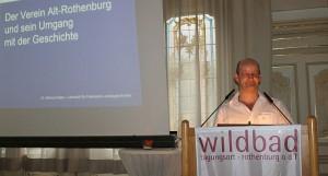 Dr. Naser, Vorsitzender des Vereins Alt-Rothenburg